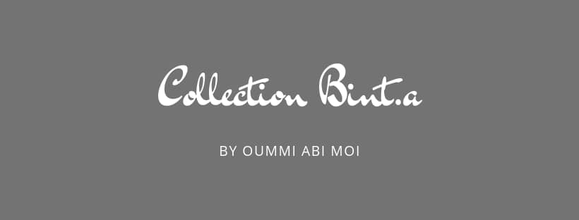 Collection Bint.a